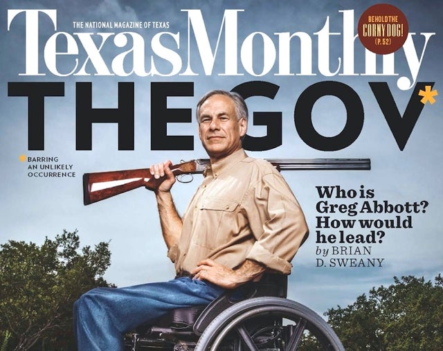 As pro-choice money flooded Texas, Greg Abbott's strength won the day (Photo: Texas Monthly)