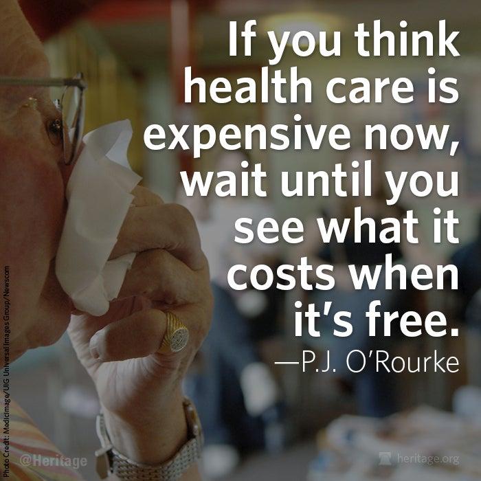 PJ O'Rourke Obamacare quote
