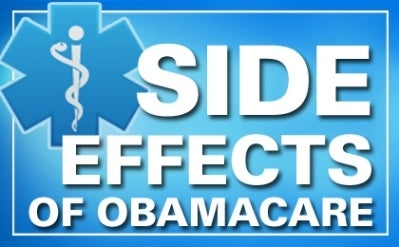 Side Effects of Obamacare