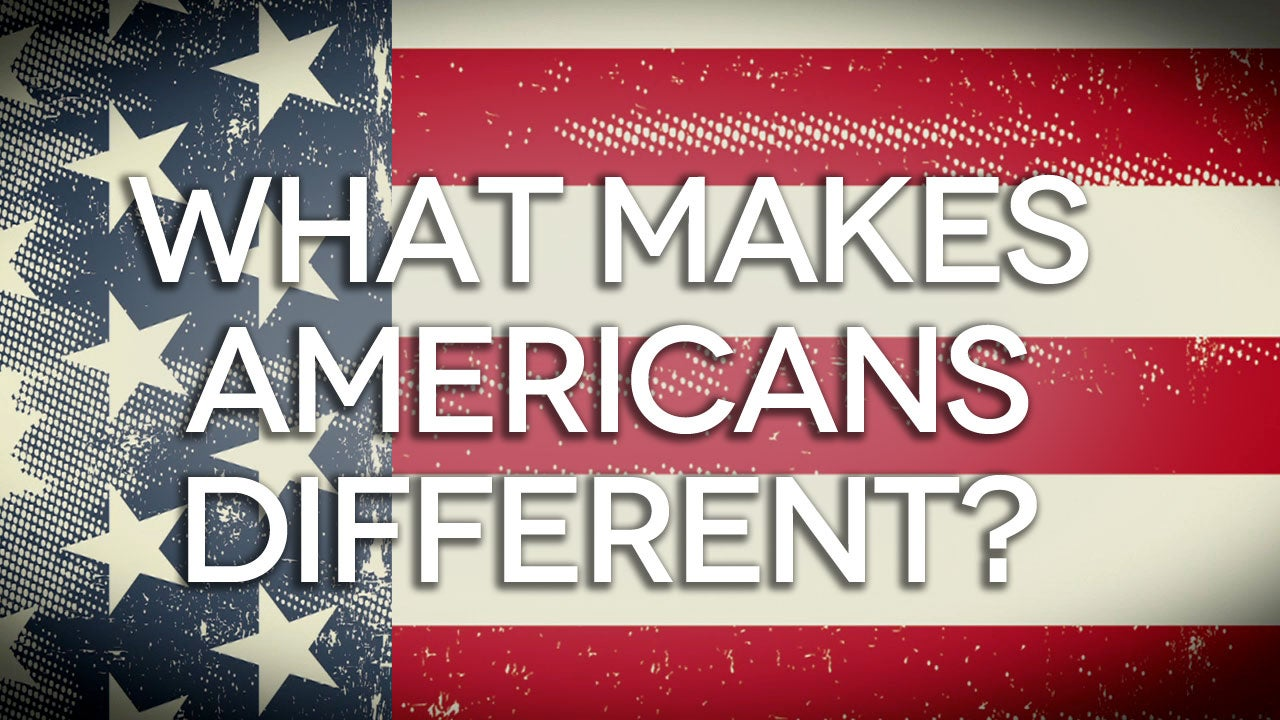 What-Makes-Americans-Different-_FINAL-(H